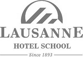 LAUSANNE HOTEL SCHOOL SINCE 1893