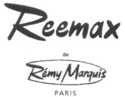 REEMAX DE RÉMY MARQUIS PARIS