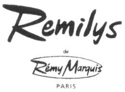 REMILYS DE RÉMY MARQUIS PARIS