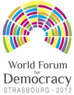 WORLD FORUM FOR DEMOCRACY STRASBOURG - 2012