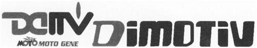 DIMOTIV DITV MOTO GENE