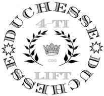DUCHESSE 4-TI CDG LIFT DUCHESSE