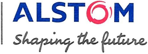 ALSTOM SHAPING THE FUTURE