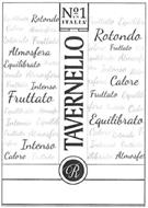 TAVERNELLO N°1 IN ITALIA ROTONDO ATMOSFERA EQUILIBRATO R