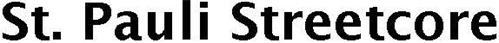 ST. PAULI STREETCORE