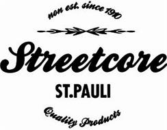 STREETCORE ST.PAULI QUALITY PRODUCTS NON EST. SINCE 1910