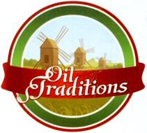 OIL TRADITIONS