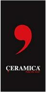 ÇERAMICA TAKE THE BEST!