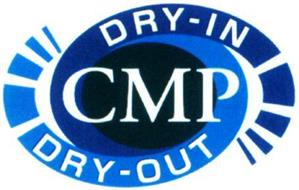 CMP DRY-IN DRY-OUT