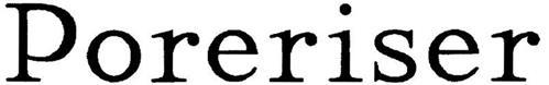 PORERISER