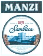 MANZI SAMBUCA AWARDED GOLD MEDALS AT THE INTERNATIONAL EXHIBITIONS OF NICE 1900 - LYONS 1901 - CASALE MONFERRATO 1902 - FLORENCE 1905 - TRIPOLI 1931 - QUALITY AWARD 1971 - MADE IN ITALY
