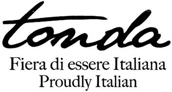 TONDA FIERA DI ESSERE ITALIANA PROUDLY ITALIAN
