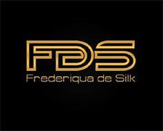 FDS FREDERIQUA DE SILK