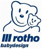 III ROTHO BABYDESIGN