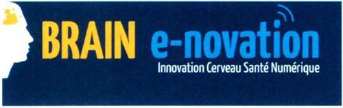 BRAIN E-NOVATION INNOVATION CERVEAU SANTÉ NUMÉRIQUE