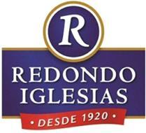 R REDONDO IGLESIAS · DESDE 1920 ·