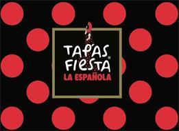 TAPAS FIESTA LA ESPAÑOLA