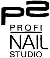 P2 PROFI NAIL STUDIO