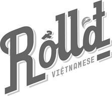 ROLL'D VIETNAMESE