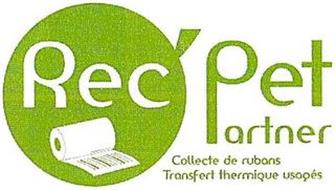 REC'PET PARTNER COLLECTE DE RUBANS TRANSFERT THERMIQUE USAGÉS