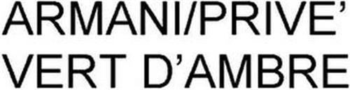 ARMANI/PRIVE' VERT D'AMBRE