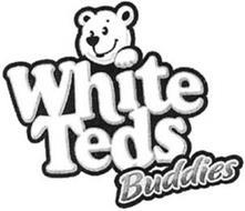 WHITE TEDS BUDDIES