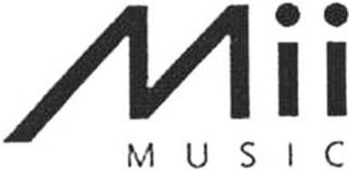 MII MUSIC