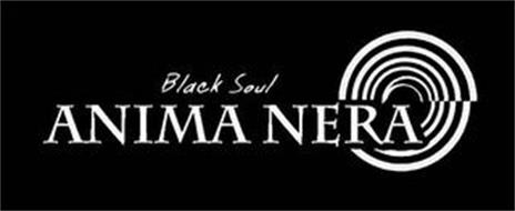 ANIMA NERA BLACK SOUL