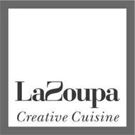LAZOUPA CREATIVE CUISINE