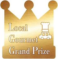 LOCAL GOURMET GRAND PRIZE