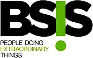 BSIS PEOPLE DOING EXTRAORDINARY THINGS