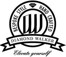 DW BESPOKE STYLE HAND CRAFTED DIAMOND WALKER ELEVATE YOURSELF