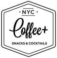 NYC COFFEE+ SNACKS & COCKTAILS