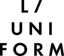 L / UNI FORM