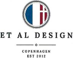ET AL DESIGN COPENHAGEN EST 2012
