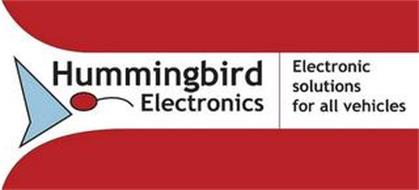 HUMMINGBIRD ELECTRONICS ELECTRONIC SOLUTIONS FOR ALL VEHICLES