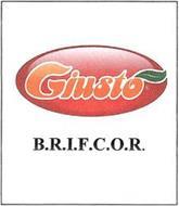 GIUSTO B.R.I.F.C.O.R.