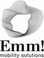 EMM! MOBILITY SOLUTIONS