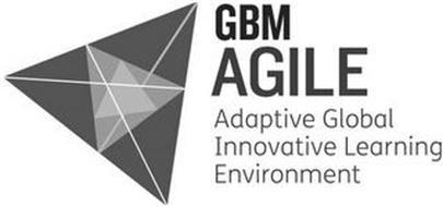 GBM AGILE ADAPTIVE GLOBAL INNOVATIVE LEARNING ENVIRONMENT