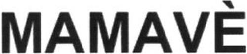 MAMAVÈ