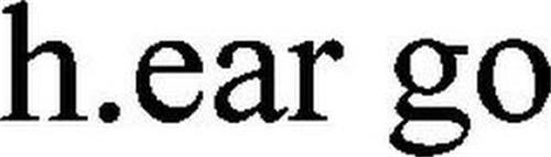 H.EAR GO