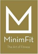 MINIMFIT THE ART OF FITNESS