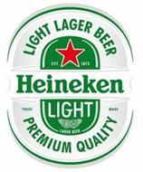 LIGHT LAGER BEER HEINEKEN LIGHT PREMIUM QUALITY EST 1873