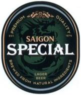 PREMIUM QUALITY SAIGON SPECIAL LAGER BEER BREWED FROM NATURAL INGREDIENTS EST 1875