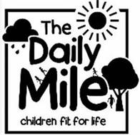 THE DAILY MILE CHILDREN FIT FOR LIFE