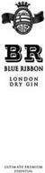 BR BLUE RIBBON LONDON DRY GIN ULTIMATE PREMIUM ESSENTIAL