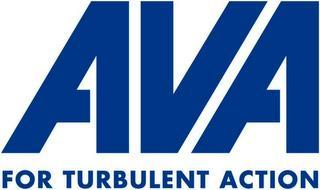 AVA FOR TURBULENT ACTION