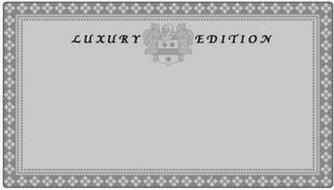 LUXURY EDITION