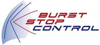 BURST STOP CONTROL