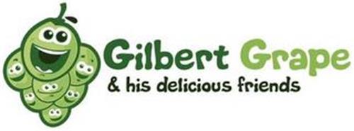 GILBERT GRAPE & HIS DELICIOUS FRIENDS